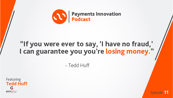 Tedd Huff from GlobalOnePay Podcast